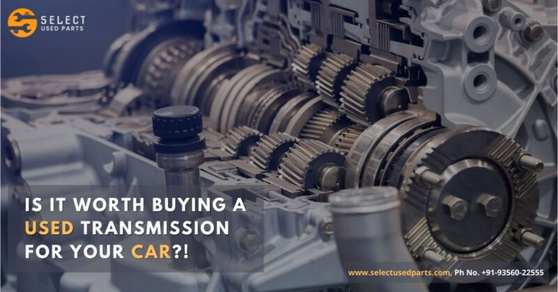 is it worth buying a used transmission for your car